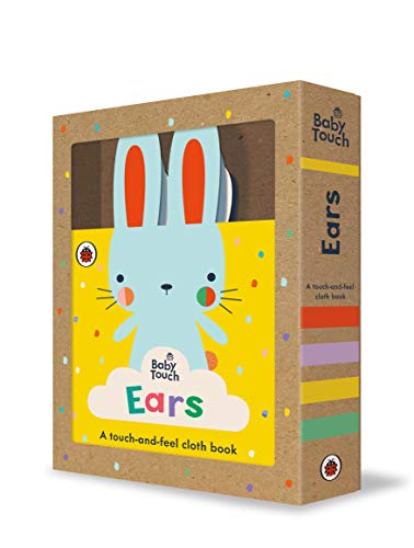 Baby Touch: Ears: A touch-and-feel cloth book
