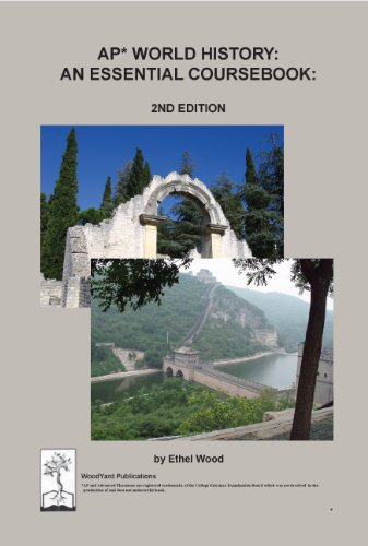 AP World History: An Essential Coursebook, 2nd Ed