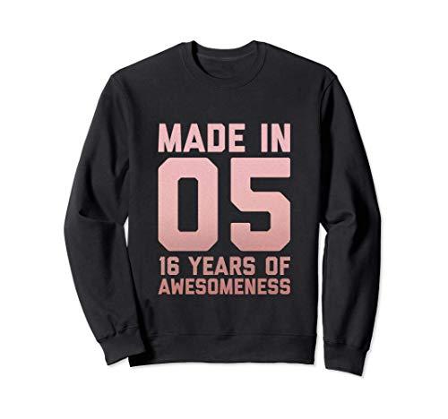 Camisa de cumpleaños 16 años Chica Edad 16 años Regalo 2005 Sudadera