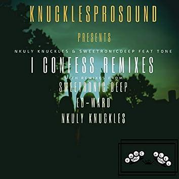 I Confess remixes