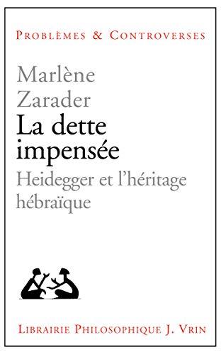 La dette impensée : Heidegger et l'héritage hébraïque