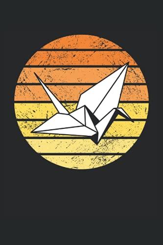 "Retro origami paper crane: Notebook 6 ""x 9"" lined. Notebook for origami |Paper crane |Japan |notes"