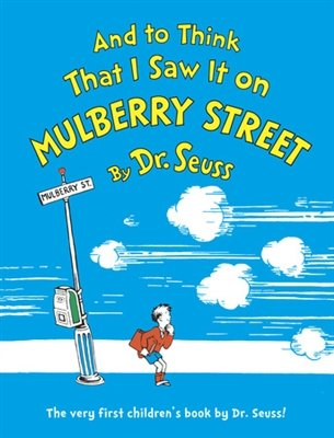 """And To Think That I Saw It On Mulberry Street"""" Book By Dr. Seuss"""