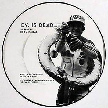 CV. Is Dead...