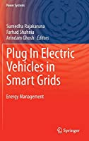 Plug In Electric Vehicles in Smart Grids: Energy Management (Power Systems)