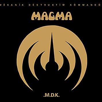 Mekanik destruktiw kommandoh (2017 Remastered Version)