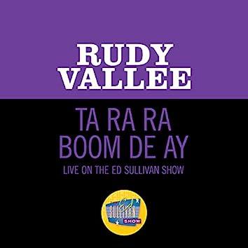 Ta Ra Ra Boom De Ay (Live On The Ed Sullivan Show, February 13, 1949)