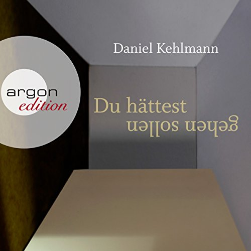Du hättest gehen sollen                   By:                                                                                                                                 Daniel Kehlmann                               Narrated by:                                                                                                                                 Ulrich Noethen                      Length: 2 hrs and 7 mins     Not rated yet     Overall 0.0