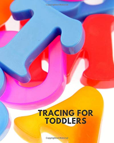 Tracing For Toddlers: Kids' Activity Book, A-Z Alphabet Tracing Notebook Diary, Children Reward Sticker Book, Unruled Holiday Scrapbook For Drawing, ... Babies, Pre-schoolers, Girls, Boys, Birthdays