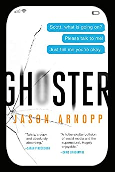 Ghoster by [Jason Arnopp]