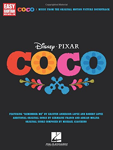 Disney Pixar's Coco -For Easy Guitar-: Noten, Sammelband für Gitarre: Music from the Original Motion Picture Soundtrack