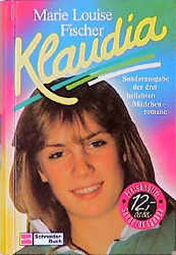 Klaudia: Sonderausgabe der drei beliebten Mädchenromane