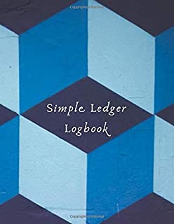 Simple Ledger Logbook: Large Monthly Bookkeeping and Financial Tracker Log Book, Journal, Notebook For Business, Companies and Office Use to Record, ... for your Write In. (Payroll Ledger Notes)