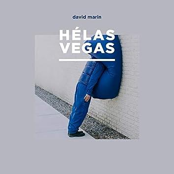 Hélas Vegas