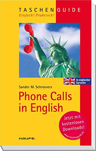 Phone Calls in English (Haufe TaschenGuide)