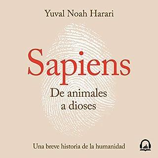 Sapiens. De animales a dioses [Sapiens. From Animals to Gods] audiobook cover art