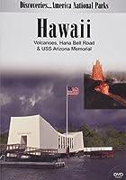 Discoveries...America's National Parks: Hawaii Volcanoes, Hana Belt Road & USS Arizona Memorial
