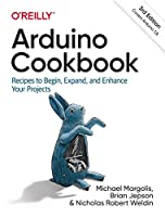 Arduino Cookbook: Recipes to Begin, Expand, and Enhance Your Projects, 3rd Edition Front Cover