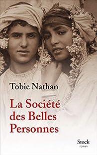La Société des belles personnes par Tobie Nathan