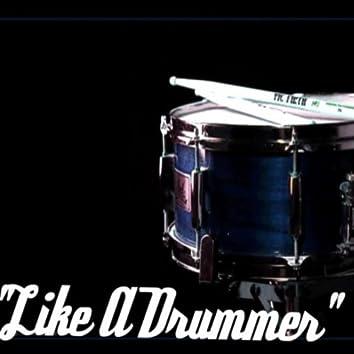 Like A Drummer