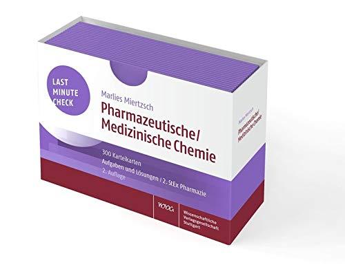 Last Minute Check - Pharmazeutische/Medizinische Chemie: 300 Karteikarten mit Aufgaben und Lösungen / 2. StEx Pharmazie