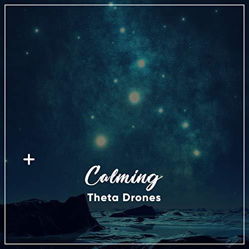 #10 Calming Theta Drones