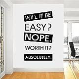 Pegatinas de pared de vinilo con texto en inglés 'Office Room Will it Be Easy Nope Worth It Absolutely Letra' para fitness,...