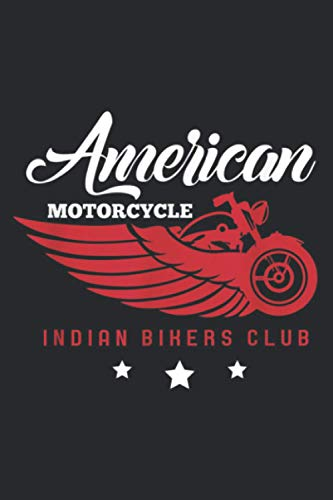 Motorcycle Rider American Motorcycle Indian Bikers Club: Daily Planner Journal: Notebook Planner,To Do List, Daily Organizer (6