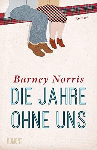 Buchseite und Rezensionen zu 'Die Jahre ohne uns: Roman' von Barney Norris