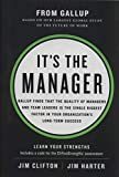 It's the Manager: Gallup finds the quality of managers and team leaders is