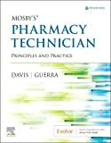 Mosby's Pharmacy Technician: Principles and Practice, 6e