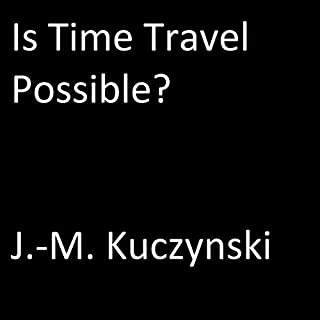Is Time Travel Possible? cover art