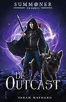 De outcast (Summoner Book 4)