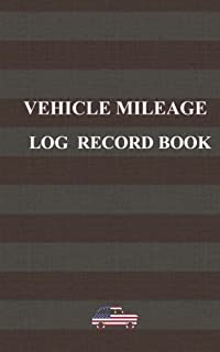 Vehicle mileage log record book: Designed for american use only.