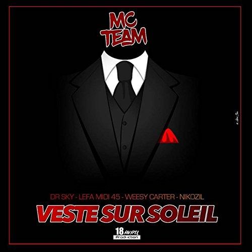 Veste sur soleil (feat. DR. Sky, Lefa Midi 45, Weesy Carter, Nikozil)