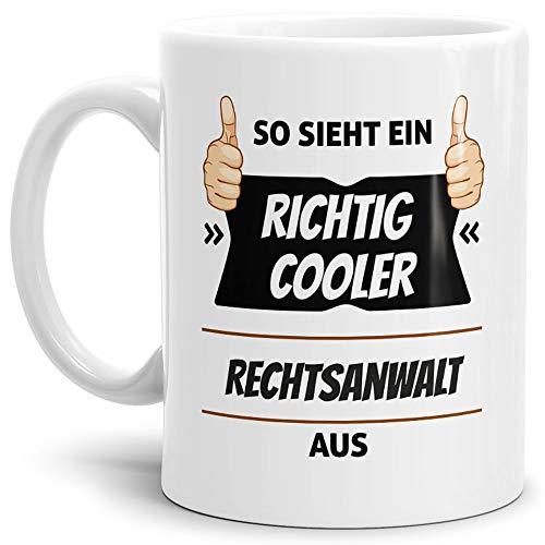 Tassendruck Berufe-Tasse so Sieht EIN Richtig Cooler Rechtsanwalt aus Weiss/Job/mit Spruch/Kollegen/Arbeit/Geschenk-Idee/Büro