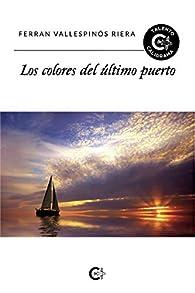 Los colores del último puerto par Ferran Vallespinós
