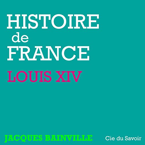 Louis XIV audiobook cover art
