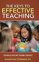 The Keys to Effective Teaching: Culturally Revelant Teaching Strategies