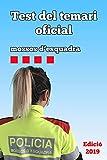 Test del Temari Oficial: Mossos d'Esquadra 2019 (Catalan Edition)