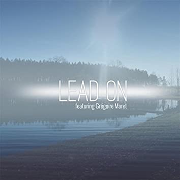 Lead On (feat. Gregoire Maret)