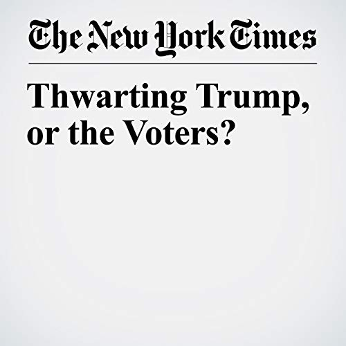 Thwarting Trump, or the Voters? copertina