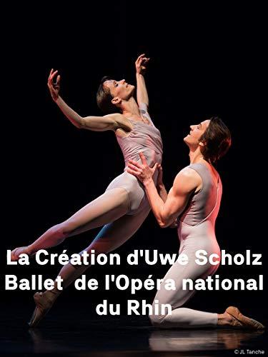 La Création (Die Schöpfung) d'Uwe Scholz Ballet de l'Opéra national du Rhin