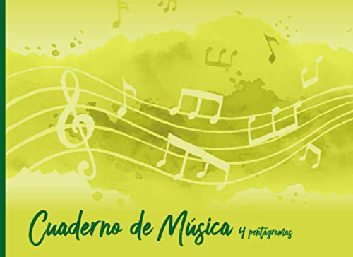Cuaderno de Música 4 pentagramas: Cuaderno de pentagramas, papel pautado de pentagramas