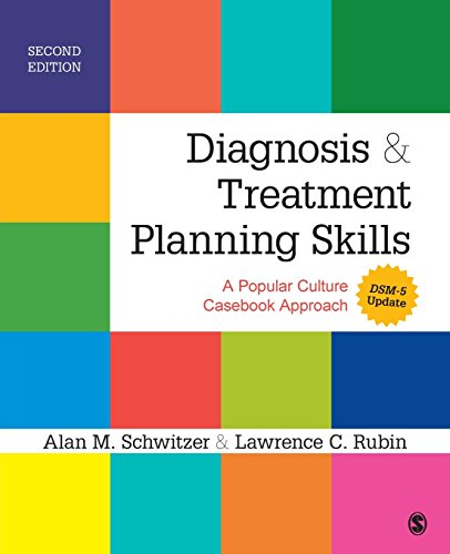 Diagnosis and Treatment Planning Skills: A Popular Culture Casebook Approach (DSM-5 Update)