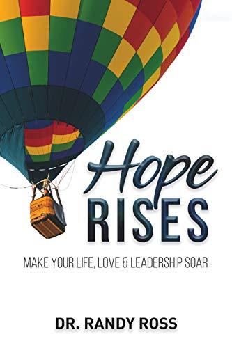 Hope Rises: Make Your Life, Love & Leadership Soar