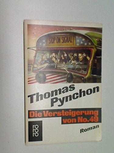 Die Versteigerung von N[umer]o 49 : Roman. rororo Taschenbuch 5717. 3499157179
