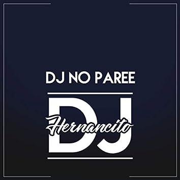 DJ NO PAREE