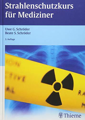 Strahlenschutzkurs für Mediziner