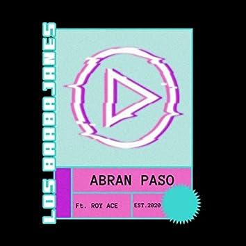 Abran Paso (feat. Roy Ace)